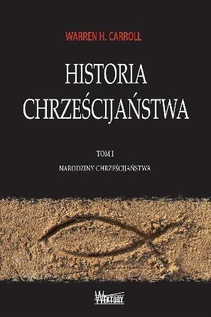 warren carroll historia chrześcijaństwa pdf